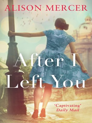 cover image of After I Left You