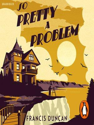 cover image of So Pretty a Problem