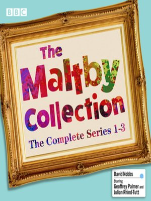 cover image of The Maltby Collection, The Complete Series 1-3