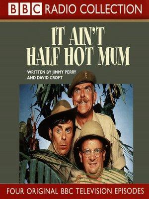 cover image of It Ain't Half Hot Mum