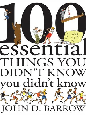 cover image of 100 Essential Things You Didn't Know You Didn't Know