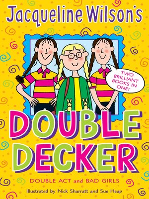 cover image of Jacqueline Wilson Double Decker