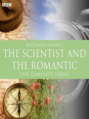 cover image of The Scientist and the Romantic