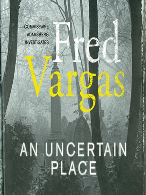 cover image of An Uncertain Place