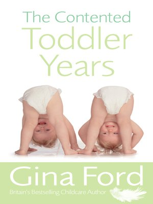 cover image of The Contented Toddler Years