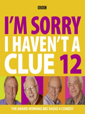 cover image of I'm Sorry I Haven't a Clue