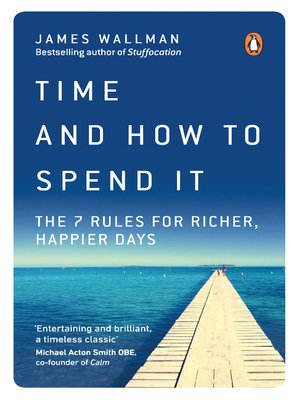cover image of Time and How to Spend It