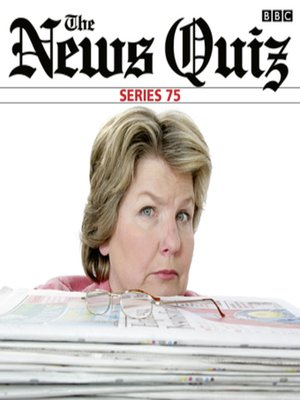 cover image of The News Quiz--Series 75 (Complete)