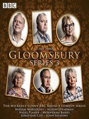 cover image of Gloomsbury, Series 3