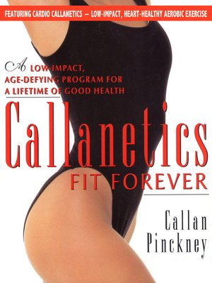 cover image of Callanetics Fit Forever