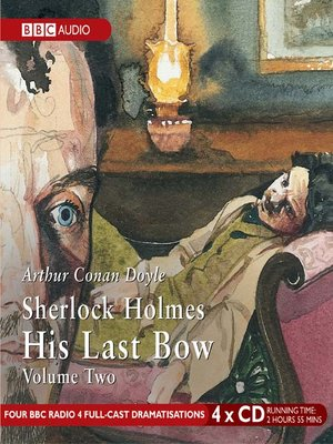 cover image of Sherlock Holmes His Last Bow, Volume 2
