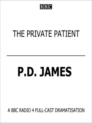 cover image of Private Patient, the (BBC Radio 4  Drama)