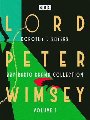cover image of Lord Peter Wimsey, BBC Radio Drama Collection Volume 1