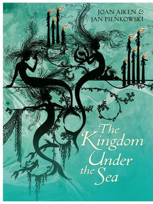 cover image of The Kingdom Under the Sea