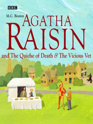 cover image of Agatha Raisin and the Quiche of Death & Agatha Raisin and the Vicious Vet