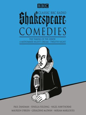 cover image of Classic BBC Radio Shakespeare, Comedies
