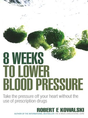 cover image of 8 Weeks to Lower Blood Pressure