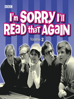 cover image of I'm Sorry I'll Read That Again 2