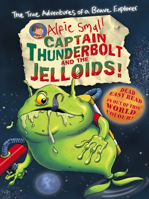 cover image of Captain Thunderbolt and the Jelloids!