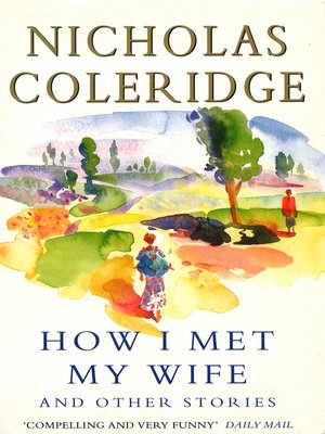 cover image of How I Met My Wife