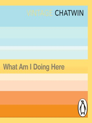 cover image of What Am I Doing Here?
