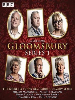 cover image of Gloomsbury, Series 1