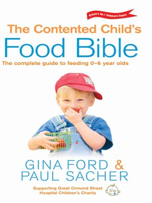 cover image of The Contented Child's Food Bible