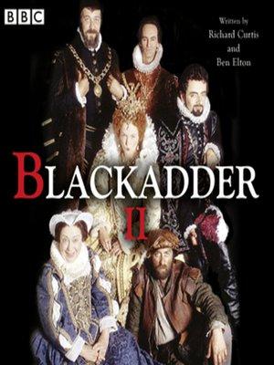 cover image of Blackadder II