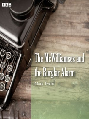 cover image of Mark Twain's The McWilliamses and the Burglar Alarm