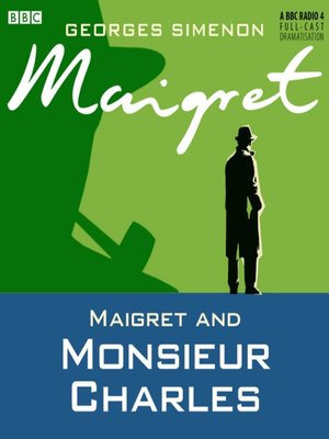 cover image of Maigret and Monsieur Charles