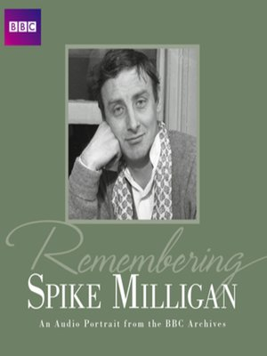 cover image of Remembering...Spike Milligan