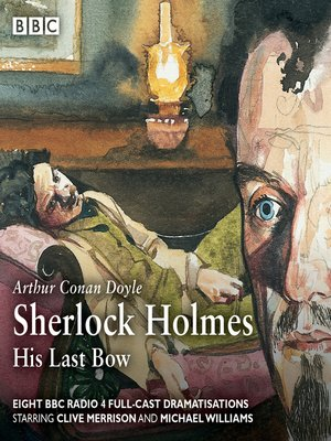 cover image of Sherlock Holmes, His Last Bow