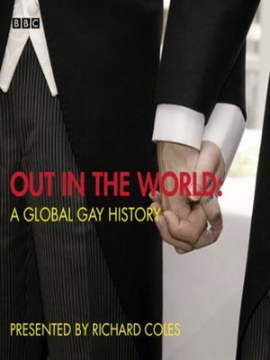 cover image of Out in the World: A Global Gay History