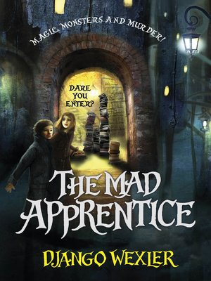 the mad apprentice django wexler epub