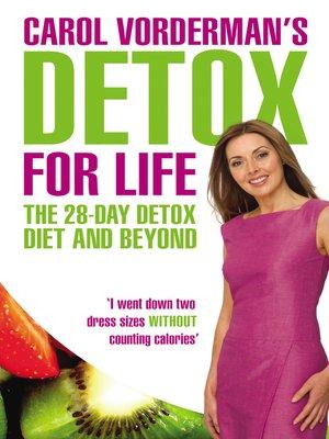 cover image of Carol Vorderman's Detox for Life