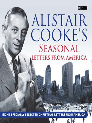 cover image of Alistair Cooke's Seasonal Letters from America
