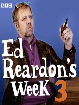 cover image of Ed Reardon's Week, Series 3