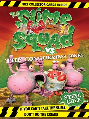 cover image of Slime Squad vs the Conquering Conks