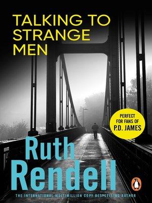 cover image of Talking to Strange Men