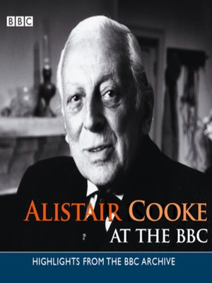 cover image of Alistair Cooke at the BBC