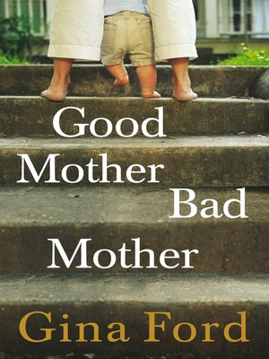 cover image of Good Mother, Bad Mother