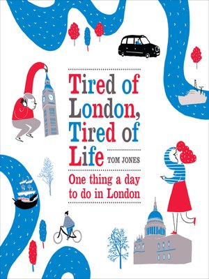 cover image of Tired of London, Tired of Life