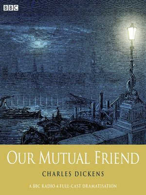 cover image of Charles Dickens's Our Mutual Friend: Part 1