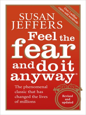 cover image of Feel the Fear and Do It Anyway