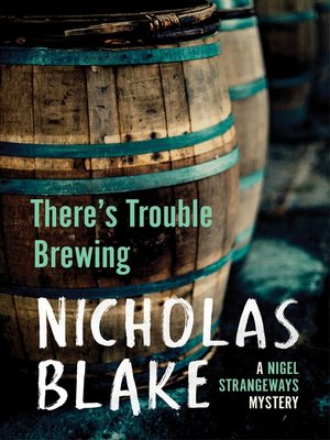 cover image of There's Trouble Brewing