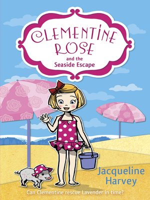 cover image of Clementine Rose and the Seaside Escape