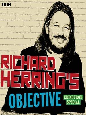 cover image of Richard Herring's Objective: Edinburgh Special