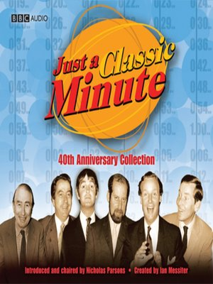 cover image of Just a Classic Minute 40th Anniversary Collection