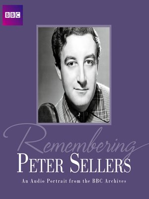 cover image of Remembering...Peter Sellers