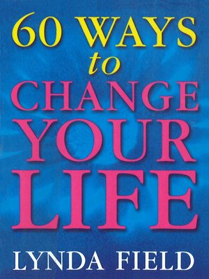 cover image of 60 Ways to Change Your Life